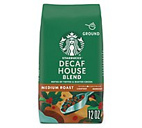 Starbucks Coffee Ground Medium Roast House Blend Decaf Bag - 12 Oz