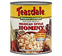 Teasdale Hominy Mexican Style Can - 29 Oz