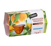 Signature SELECT Mandarin Oranges in Light Syrup Cups - 4-4 Oz
