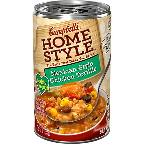 Campbells Home Style Healthy Request Soup Mexican-Style Chicken Tortilla - 18.6 Oz