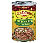 Old El Paso Beans Refried With Green Chiles Can - 16 Oz