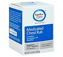 Signature Care Medicated Chest Rub Camphor Eucalyptus Oil Menthol - 3.53 Oz.