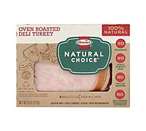 Hormel Natural Choice Turkey Deli Oven Roasted - 8 Oz