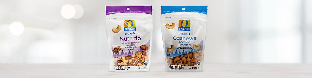 Participating products, O Organics Cashews Roasted Unsalted, O Organics Organic Nut Trio Roasted with Sea Salt.