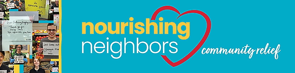 Nourishing neighbors, community relief
