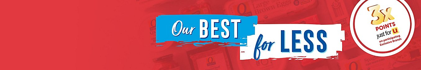 Our BEST for LESS 3x Points just for U on participating Exclusive Brands