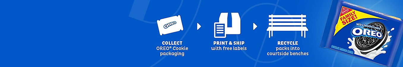 Collect Oreo Cookie Packaging. Print & Ship with free labels. Recycle packs into courtside benches