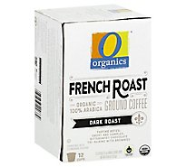 O Organics Coffee Organic Arabica Single Serve Cups Dark Roast French Roast - 12-0.38 Oz