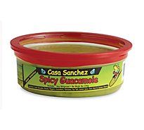 Casa Sanchez Guacamole Foods Spicy - 8 Oz