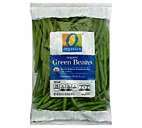 O Organics Organic Green Beans Prepacked Bag - 20 Oz