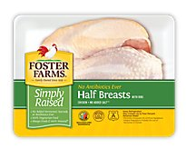 Foster Farms Simply Raised Chicken Breast Halves With Ribs No Antibiotics Ever - 2.50 LB