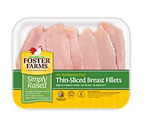 Foster Farms Simply Raised Thin-Sliced Breast Fillets - 1.25 Lbs.