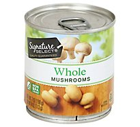 Signature SELECT Mushrooms Whole - 7 Oz