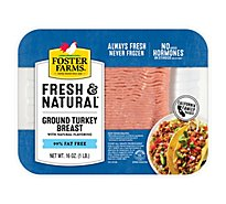 Foster Farms Fresh & Natural Turkey Ground Turkey Breast 99% Lean 1% Fat - 16 Oz