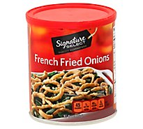 Signature SELECT Onions French Fried - 6 Oz