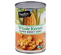 Signature SELECT Corn Whole Kernel Super Sweet - 15.25 Oz