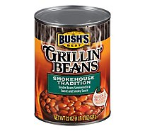 BUSHS BEST Grillin Beans Smokehouse Tradition - 22 Oz