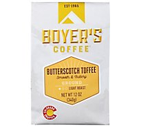 Boyers Coffee Coffee Ground Light Roast Butterscotch Toffee - 12 Oz
