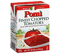 Pomi Tomatoes Chopped 100% Italian All Natural Finely - 26.46 Oz