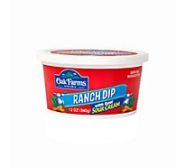 Oak Farms Ranch Dip With Real Sour Cream - 12 Oz