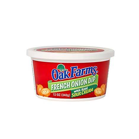 Oak Farms French Onion Dip With Real Sour Cream - 12 Oz