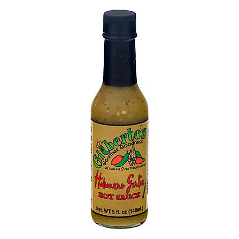 Gilbertos Gourmet Goodness Hot Sauce Habanero Garlic - 5 Fl. Oz.