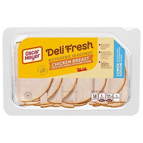 Oscar Mayer Deli Fresh Lower Sodium Rotisserie Seasoned Chicken Breast - 8 Oz