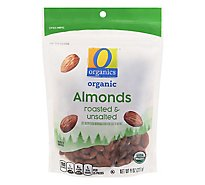 O Organics Organic Almonds Roasted Unsalted - 8 Oz