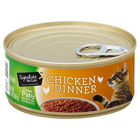 Signature Pet Care Cat Food Classic Pate Chicken Dinner Can - 5.5 Oz