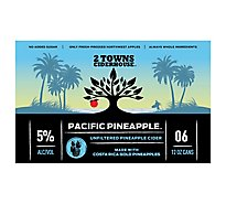 2towns Ciderhouse Pacific Pineapple In Bottles - 6-12 Fl. Oz.