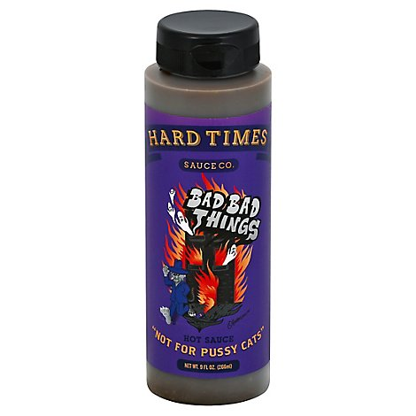 Hard Times Bad Bad Things Hot Sauce - 8 Oz