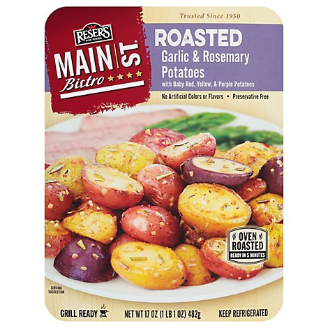Resers Main St. Bistro Roasted Potatoes Garlic & Rosemary - 17 Oz