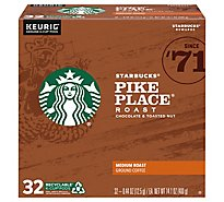 Starbucks Coffee K-Cup Pods Medium Roast Pike Place Roast Box - 32-0.44 Oz