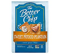 The Better Chip Chips Whole Grain Sweet Potato Plantain - 6.4 Oz