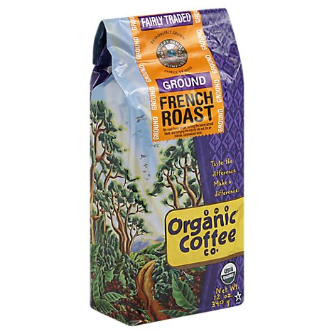 Organic Coffee Co. Coffee Ground French Roast - 12 Oz