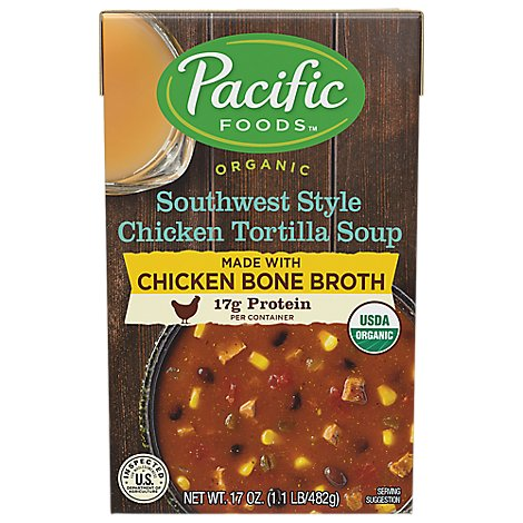Pacific Foods Organic Soup Southwest Style Chicken Tortilla With Chicken Bone Broth - 17 Oz