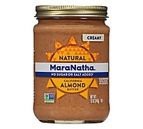MaraNatha Almond Butter Creamy No Added Sugar Or Salt - 12 Oz