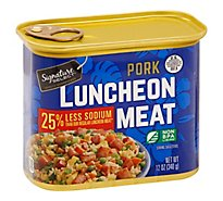 Signature Select Luncheon Meat Pork 25% Less Sodium - 12 OZ