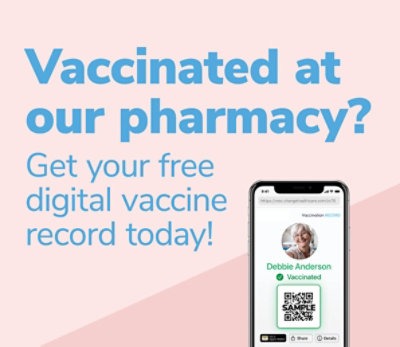 Vaccinated at our pharmacy? Get your free digital vaccine record today!