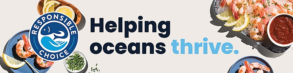 Responsible Choice. Helping oceans thrive.