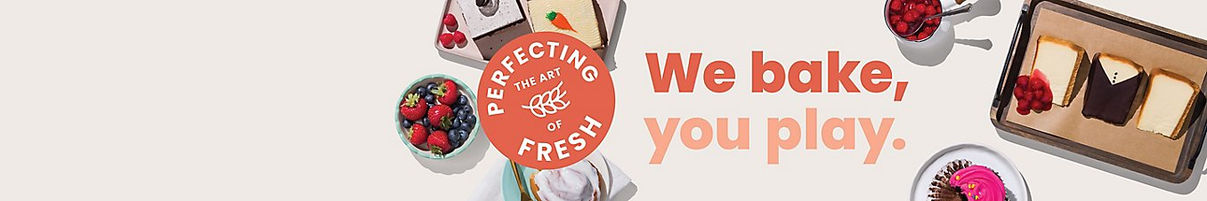 Perfecting the art of fresh. We bake, you play.