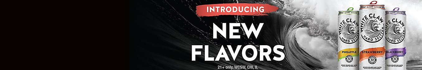 New Flavors from White Claw 21+ only. WCSW, CHI, IL